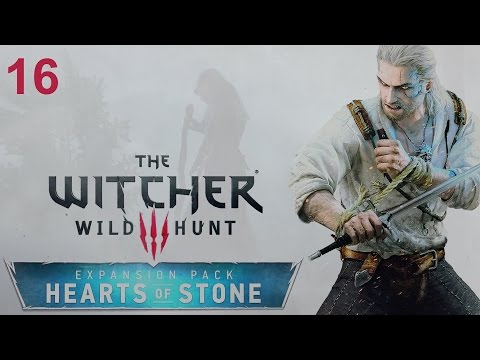 Let's Play The Witcher 3 (Hearts of Stone) - Part 16