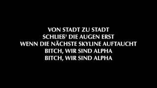 KOLLEGAH - Bitch wir sind Alpha (Official HQ Lyrics)
