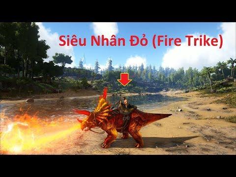 ARK: Survival Evolved (The Island) #3 - Siêu Nhân Phun Lửa Fire Trike
