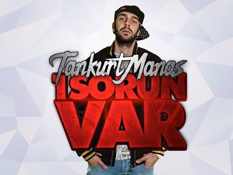 Tankurt Manas - 1 Sorun Var (Klip)