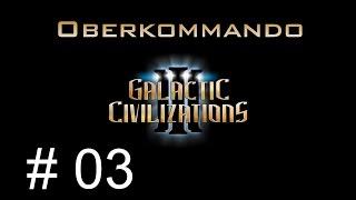 Galactic Civilizations 3 - Die Kampagne #3 - Oberkommando (Let