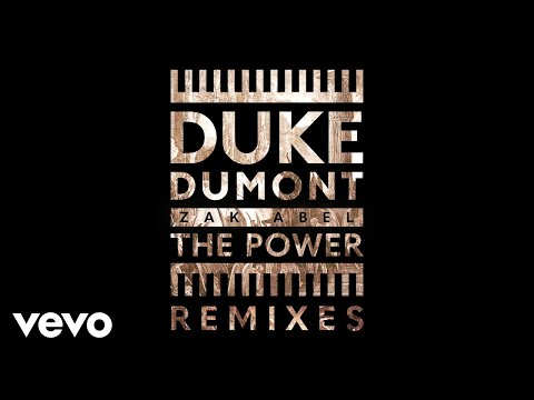 Duke Dumont, Zak Abel - The Power (Jesse Perez Remix / Audio)