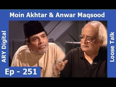 Loose Talk Episode 251 | Moin Akhtar | Anwar Mawsood | ARY Digital