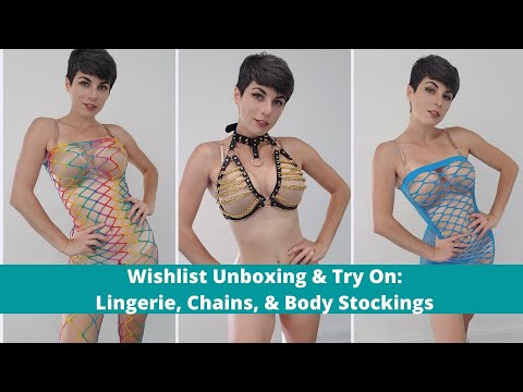 Wishlist Unboxing & Try-On: Lingerie, Chains, & Body Stockings