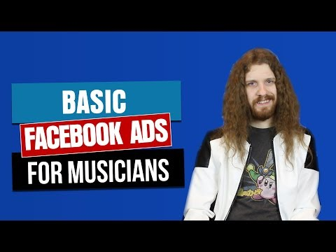 Basic Facebook Ads for Musicians