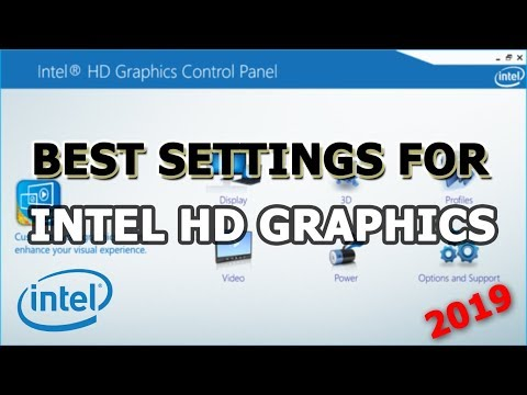 Best Settings for Intel HD Graphics  | 2019!!