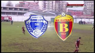 видео: ШКУПИ-ВАРДАР 2:0
