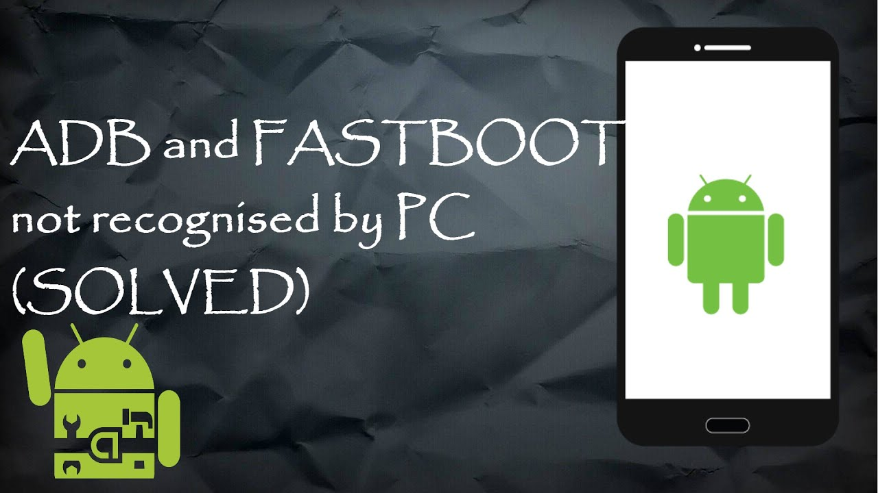 ADB and FASTBOOT mode not recognised by PC (SOLVED)
