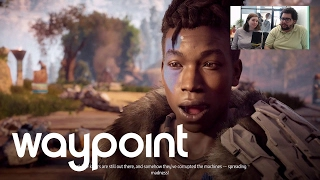 Waypoint Plays: Horizon Zero Dawn (February 1, 2017) (Part 1)
