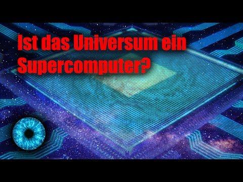 Ist das Universum ein Supercomputer? - Clixoom Science & Fiction