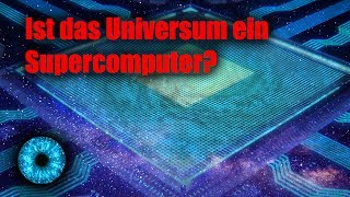 Ist das Universum ein Supercomputer? - Clixoom Science & Fiction