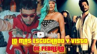 Top 40 Canciones Mas Vistas Y Escuchadas (FEBRERO) - Reggaeton, Trap, Dancehall Y Mas...