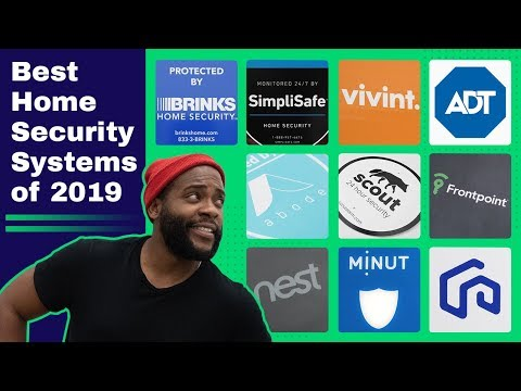 The Best Home Security Systems of 2019