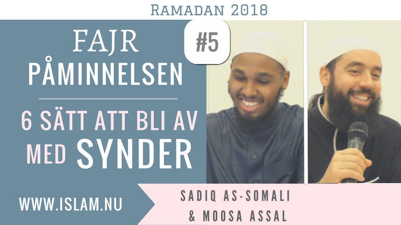 Fajr Påminnelse #5 | 6 sätt att bli av med synder | Sadiq as-Somali & Moosa Assal