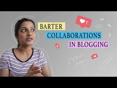 Barter Collaborations in Blogging!