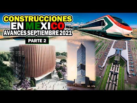 Avances Construcciones en México Parte 2   Septiembre 2021