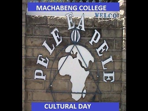 MACHABENG COLLEGE CULTURAL FESTIVAL - 2014