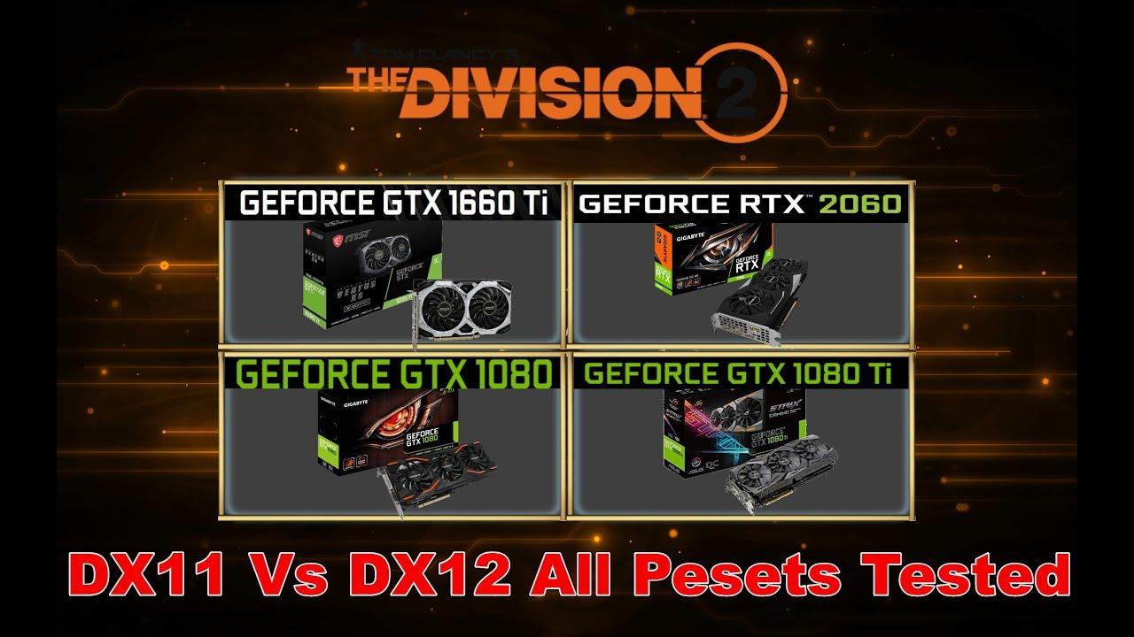 The Division 2 Benchmark GTX 1660TI vs RTX 2060 vs GTX 1080