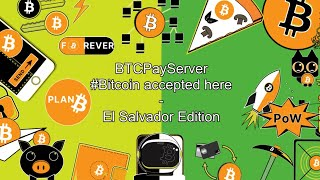 BTCPayServer Twitter Spaces - #Bitcoin accepter here - El Salvador Edition