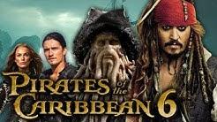 Fluch der Karibik 6 - News und Infos zum nächsten Teil!
