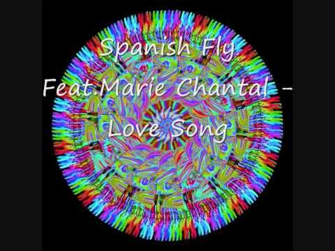Spanish Fly Feat.Marie Chantal - Love Song.wmv