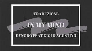 Baixar {TRADUZIONE ITALIANO} IN MY MIND -DYNORO E GIGI D'AGOSTINO