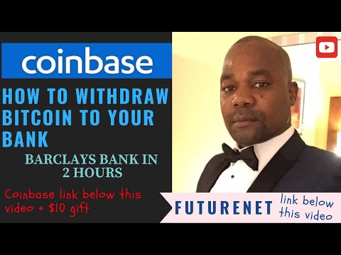 Coinbase: How To Withdrawal Bitcoin To Your Bank In 2 Hours. FutureNet