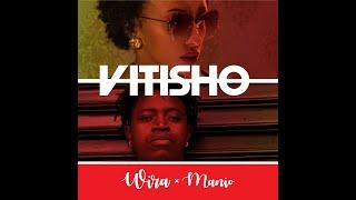 WIRA x MANiO VITISHO MP3