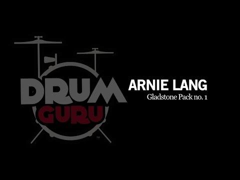 Drum Guru: Arnie Lang - Gladstone Technique Pack No. 1