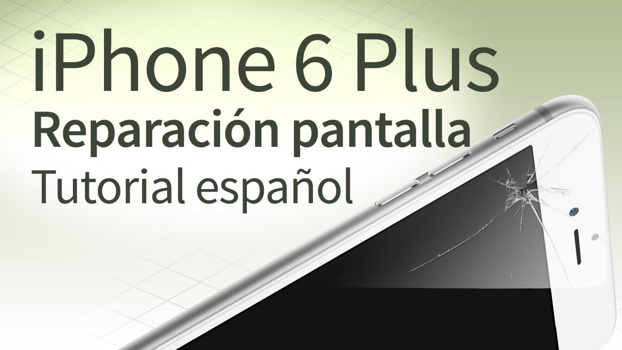 6d03345cbf7 iPhone 6 Plus cambiar pantalla: Tutorial español - YouTube