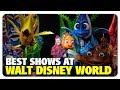 BEST Shows at Walt Disney World | Best and Worst | 06/13/18