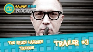 The Bruce Labruce trilogie  #3