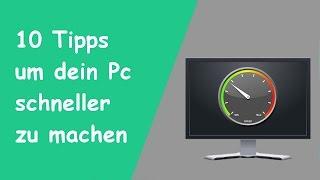 PC schneller machen - 10 Tipps [Win 7/8/10] [Ohne und mit Programm] [2017]