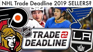 Which Teams Will Be Sellers? (NHL Trade Deadline & Rumors 2019)