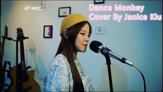 Dance Monkey Cover By Janice Kiu