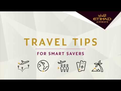Travel Tips for Smart Savers | Etihad Airways
