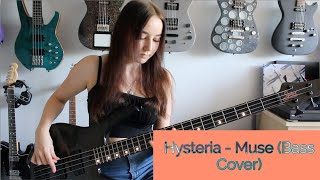 Hysteria - Muse (Bass Cover)