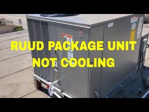 RUUD PACKAGE UNIT NOT COOLING