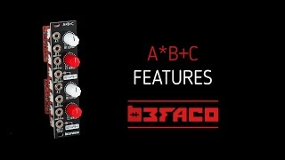 A*B+C Eurorack Module Features - Befaco.org