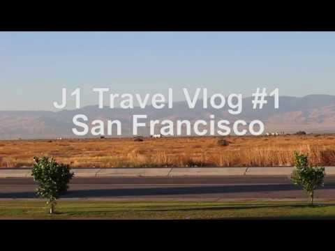 San Francisco - J1 Travel Vlog #1