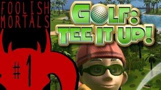 Golf: Tee it Up!: Super Buttmad - Part 1 - Foolish Mortals
