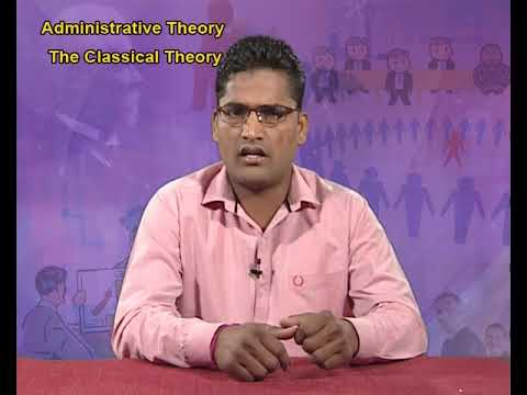 Administrative Theory - The Classical Theory