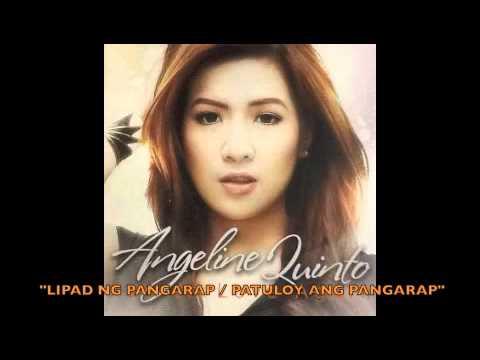 Angeline Quinto - Lipad ng Pangarap / Patuloy ang Pangarap