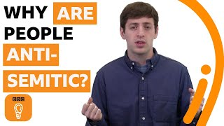 Why are people anti-Semitic? | What's Behind Prejudice? Episode 4 | BBC Ideas