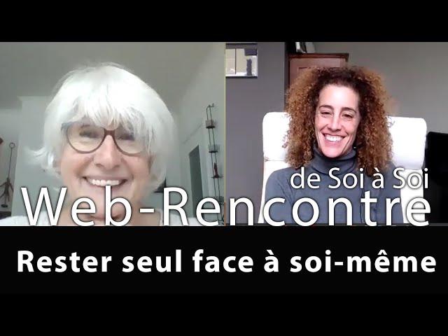 De Soi a Soi : Rester seul face à soi-même - Caroline Blanco