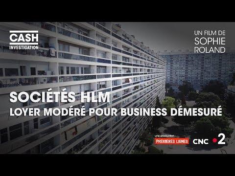 Cash investigation - Sociétés HLM : loyer modéré pour business démesuré (intégrale)