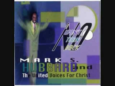 Mark Hubbard & The United Voices For Christ - Down By The Riverside