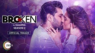 Broken But Beautiful | Season 2 | Official Trailer | Streaming Now On ZEE5