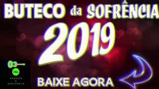 Baixar BUTECO DA SOFRÊNCIA 2019 SUCESSOS  (BAIXE AGORA)