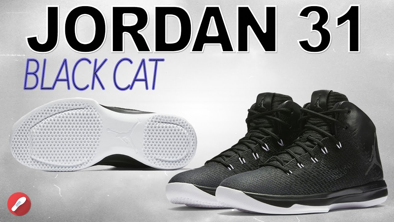 outlet store 3823a b7db5 Jordan 31 Black Cat Review! Is the Traction Fixed